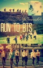 ⇨Run to BTS⇦ by YoForevah9645713