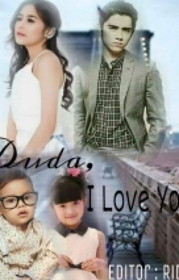 """DUDA """"I LOVE YOU"""""""
