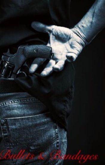Bullets & Bandages