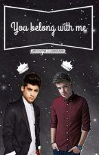 ••• you belong with me ; ziam •••  by larryskitteh