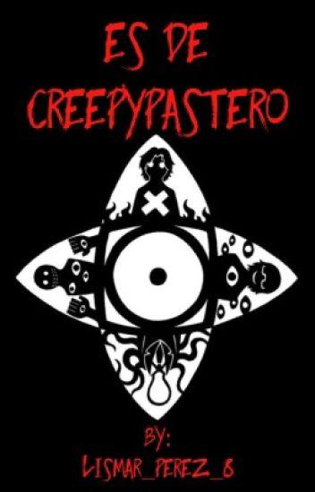 Es de Creepypastero