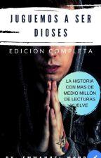 Juguemos a ser Dioses  by EmmanuelLopez71