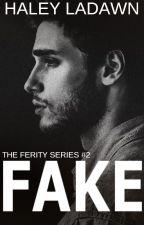 Fake - Book II by thewanderess