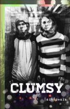 Clumsy | Malum by lashtonese
