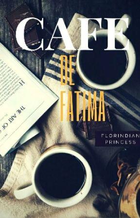 Cafe De Fatima  by Florindianprincess