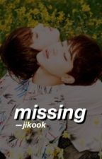 missing » jikook by sukiyakihyun