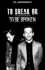 To break or to be broken. [Larry Stylinson] [AU] [OS/Español] by fakefics_everywhere