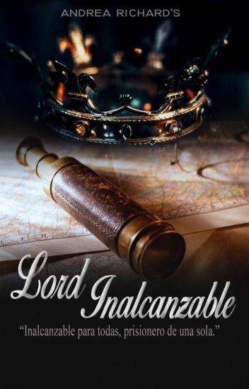 Lord Inalcanzable || PAUSADA.