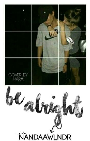 Be Alright × IDR