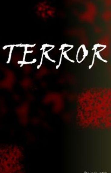 Terror by Daisyluv414