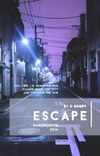 ESCAPE (DoubleB) (✔) by harururu98