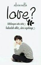 1. LOVE? [NCT FANFICTION]  by Aliviazlf_