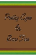 Pretty Eyes & Bow Ties by samanila_sandwich