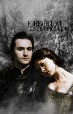 Forever Love | Guy Of Gisborne  by AccioRickGrimes