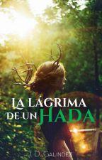 La lágrima de un hada by JDGalindez