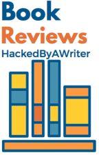 Book Reviews by HackedByAWriter