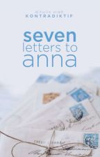 Seven Letters to Anna [8/8 END] by wishtobefairy