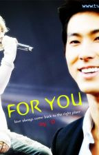 Neoreul Wihae (For You) by tvxqfiction