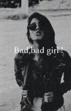 The Bad Girl 2 by Byby12