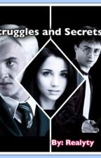 Struggles and Secrets (Harry Potter) by realyty