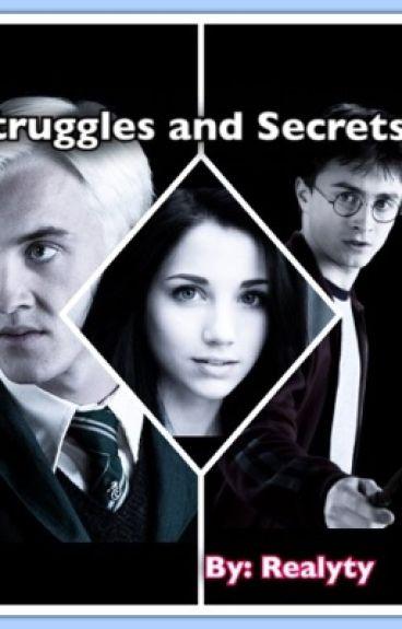 Struggles and Secrets (Harry Potter)