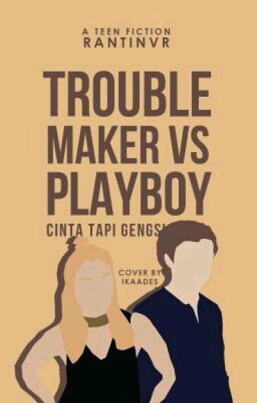 TroubleMaker Vs Playboy