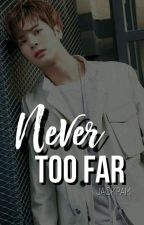 Never Too Far ♡Jackson & Tu♡ #TooFar2 by JackPam
