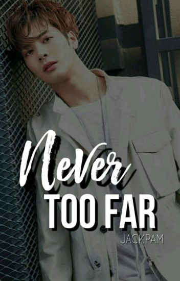 Never Too Far ♡Jackson & Tu♡ #TooFar2