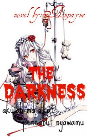 The Darkness (Yaoi) (PENDING) hiatus