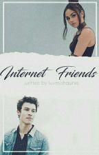 Internet Friends||S.M  by luvmyshawnie
