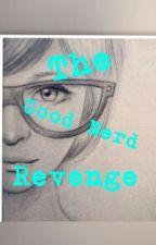 The Good Nerd Revenge by Jungkookierose