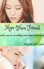 More Than Friend by dillajung