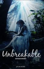Unbreakable by bookseuphoria