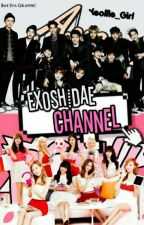 (C) EXOSHIDAE CHANNEL by Yeollie_Girl