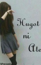 Hugot ni Ate by Trishaxawsme