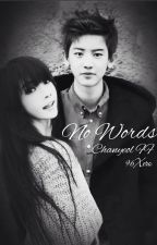 No Words / Chanyeol FF by 96Xero