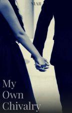 My Own Chivalry by va_niar