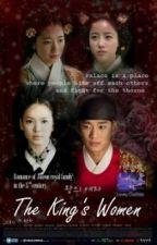 왕의여자 The King's Women (Versi Bahasa Indonesia) by LoveyChelsea