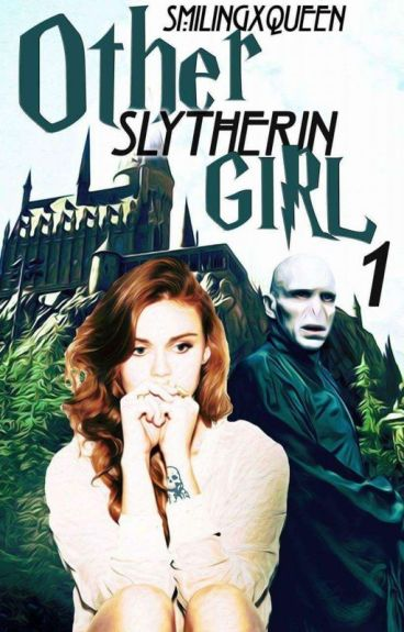 Other Slytherin girl I. ✔
