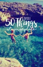 50 Things by -StayingUpLate-