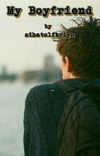 My Boyfriend by sihatulfkriyh