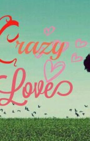 Crazy love by Itsnathmay