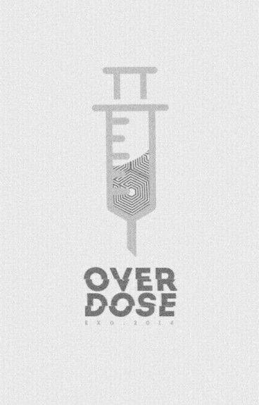 Exo İle Hayal Et-Overdose