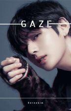 G A Z E by kimbab_bangtan