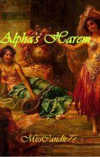 Alpha's Harem by MissCandie77