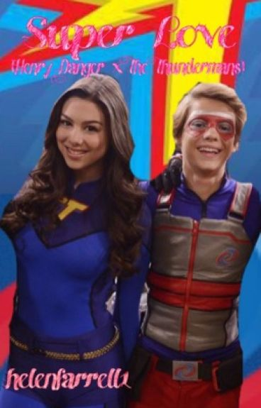 You are reading super love henry danger x the thundermans fanfiction