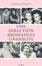 One Direction Bromances One Shots (cz)│SLOW UPDATE│ by Dee0Toustova