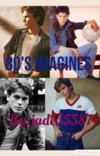 80's Imagines  by jade55587