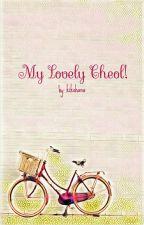 My Lovely Cheol! by kikohana