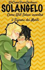 Solangelo: Will Incontra Ade by WeCameFromDarkness